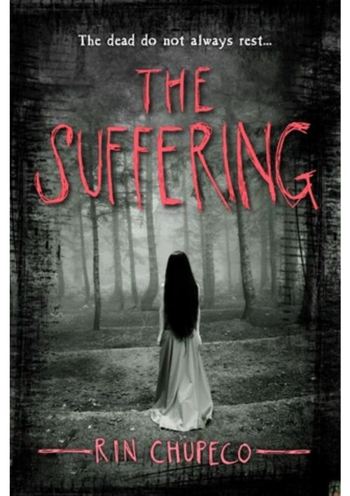 Excerpt of The Suffering By Rin Chupeco