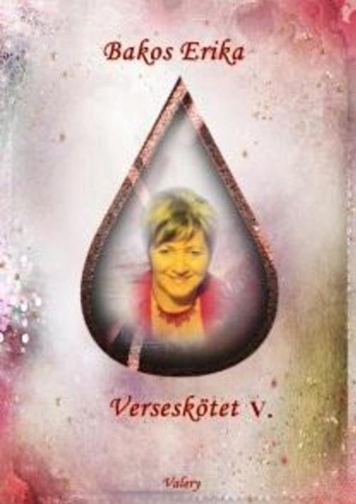 Bakos Erika V. verseskötete