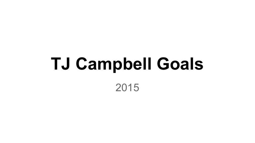Goal Setting 2015 Thomas Campbell