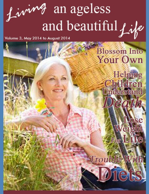 Living an Ageless and Beautiful Life- Issue 3
