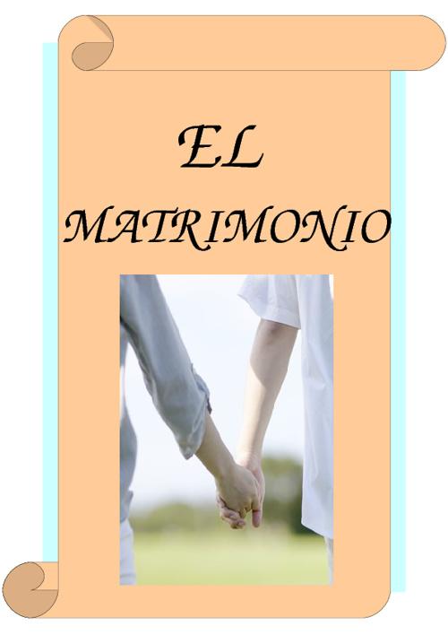 LOA SACRAMENTOS (EL MATRIMONIO)