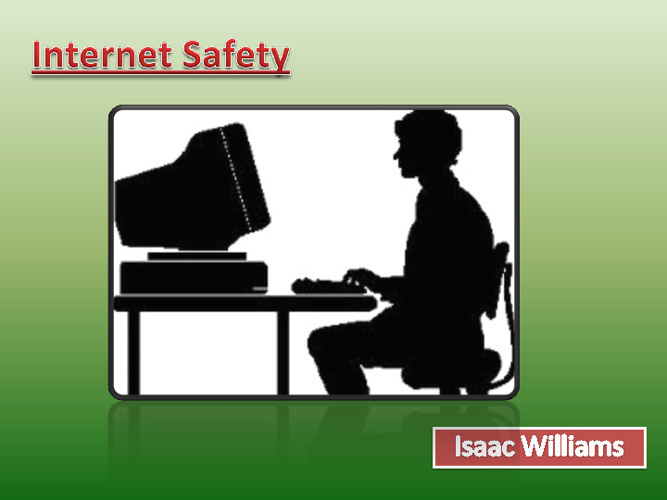 G8 Internet Safety Isaac Williams