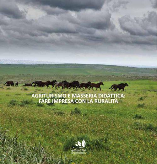 Agriturismo e masseria didattica: fare impresa con la ruralità -