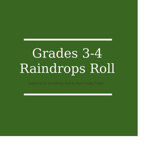 Grades 3-4 Raindrops Roll