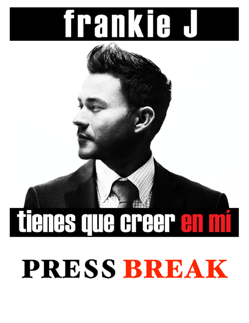 Frankie J Press Break