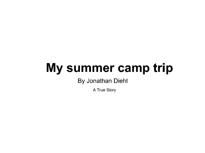 My Summer camp trip