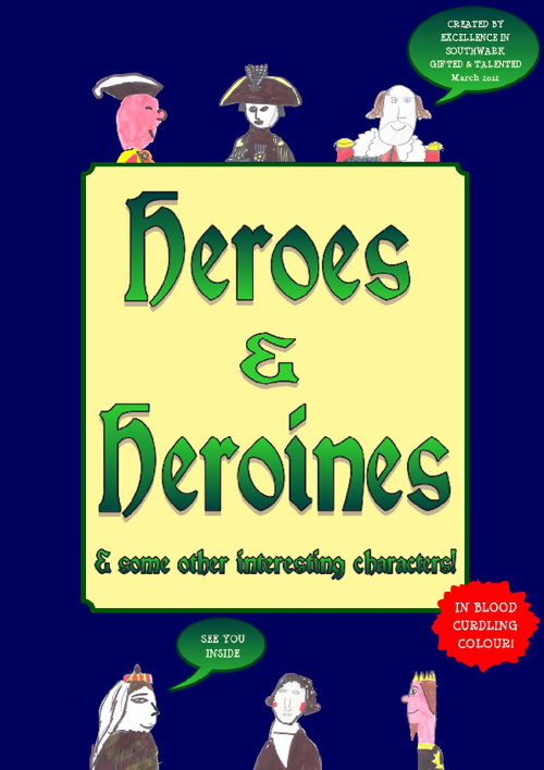 Heroes and Heroines Comic by Southwark Gifted and Talented 2012