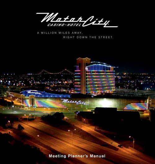 Meeting Planner's Manual 2017 - MotorCity Casino Hotel