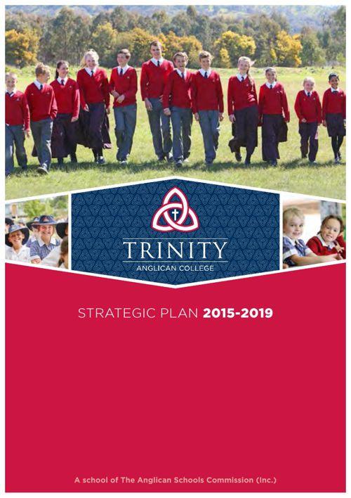Trinity Anglican College Strategic Plan 2015-2019