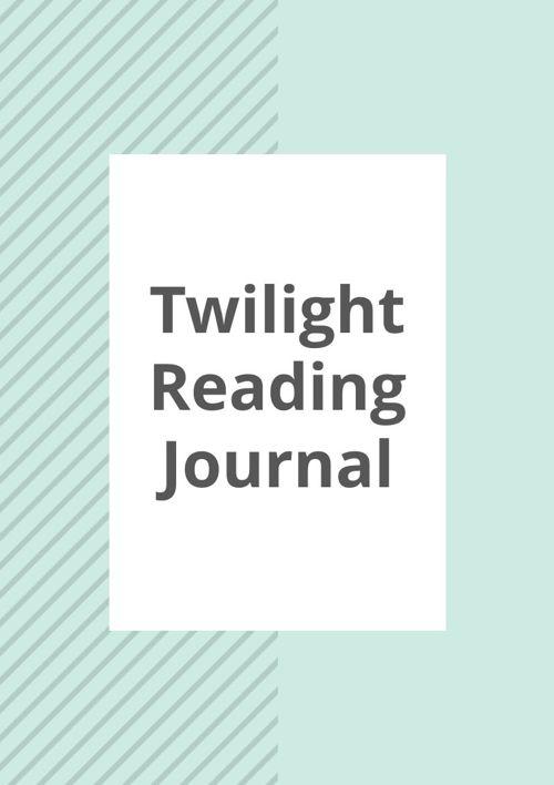 Twilight Reading Journal