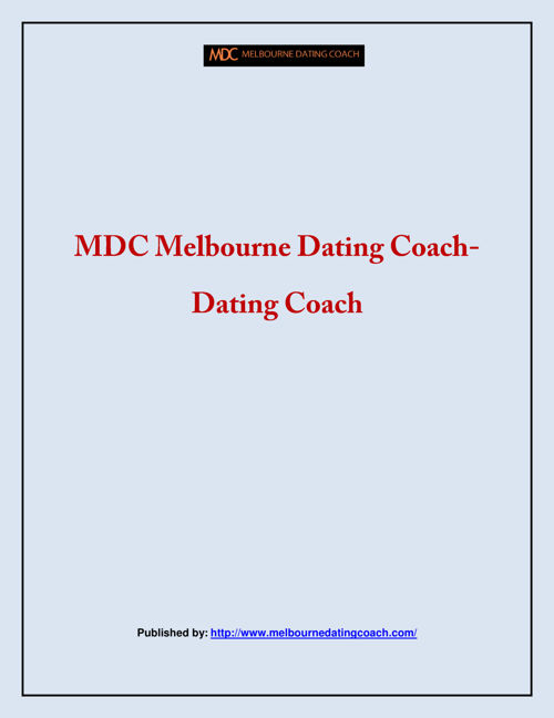 MDC Melbourne Dating Coach-Dating Coach