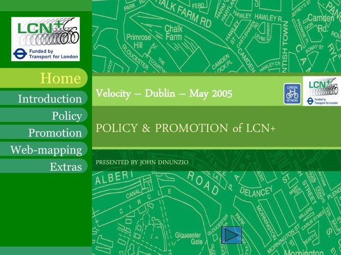 2005 Policy and Promotion of the London Cycle Network JDinunzio