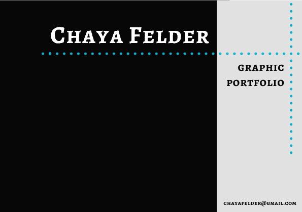 Chaya Felder | Graphic Portfolio
