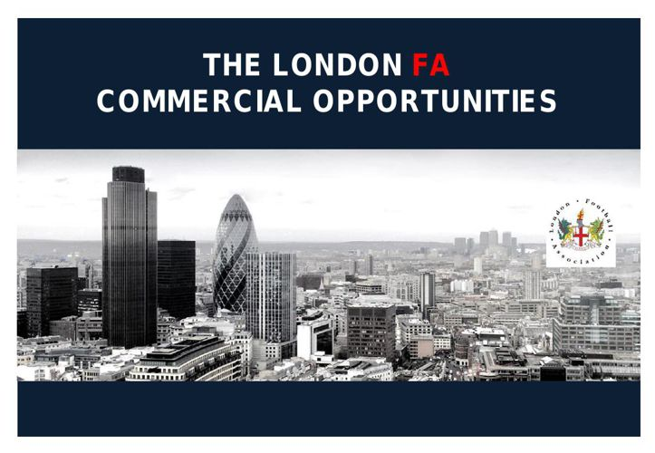 London FA Commercial Opportunities