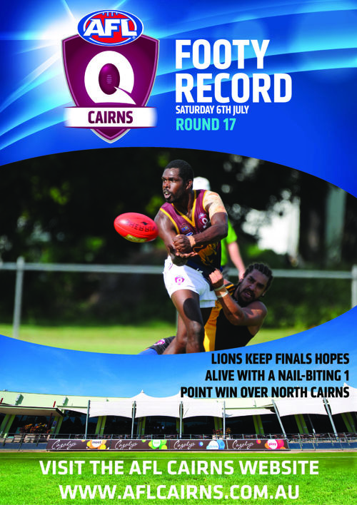 AFL Cairns Footy Record Round 17 2016