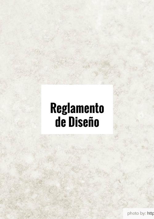 REGLAMENTO DE DISEÑO .