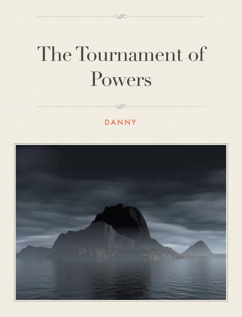 The Tournament of Powers