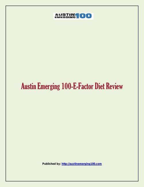 Austin Emerging 100-E-Factor Diet Review