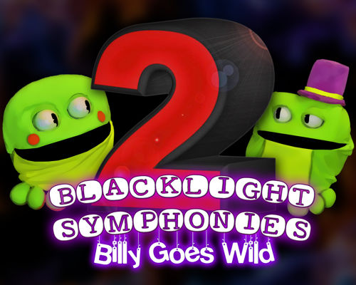 Blacklight Symphonies: Billy Goes Wild