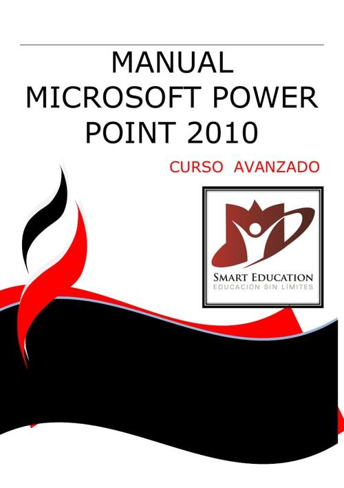 CURSO DE MICROSOFT POWER POINT 2010 AVANZADO CON PORTADA