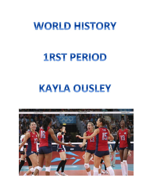 World History Kayla Ousley 1rst Period