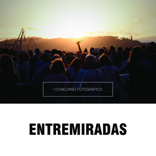 I CONCURSO FOTOGRÁFICO ENTREMIRADAS