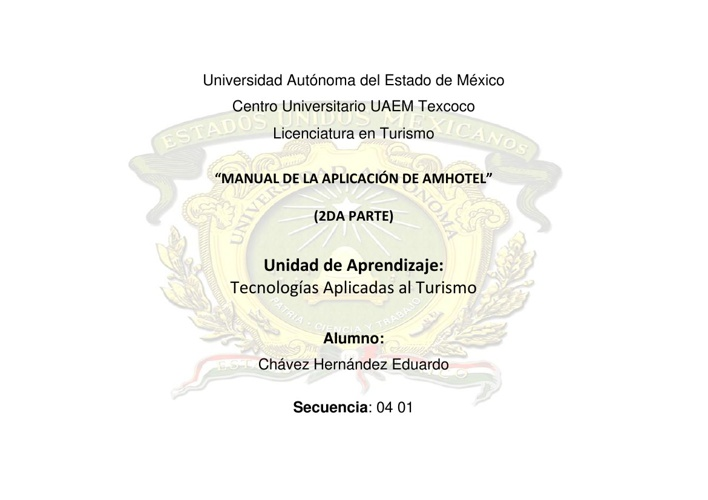 """""""MANUAL DE LA APLICACIÓN DE AMHOTEL"""" (2da parte)"""