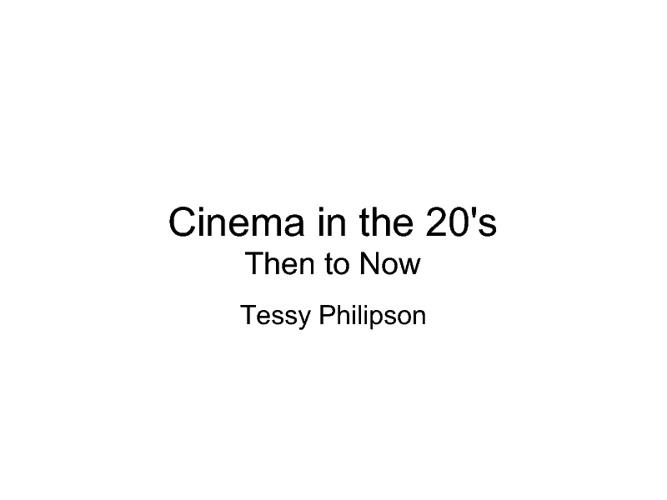 20's Cinema Presentation