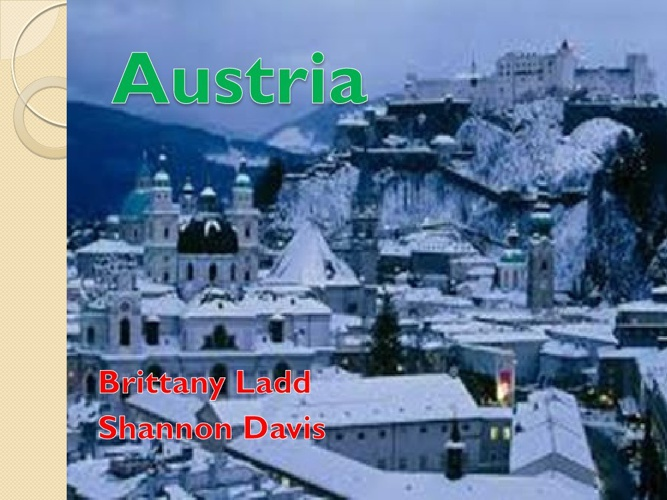 Austria by Brittany Ladd and Shannon Davis