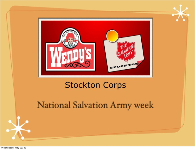 Stockton Corps - National Salvation Army Week at Wendy's