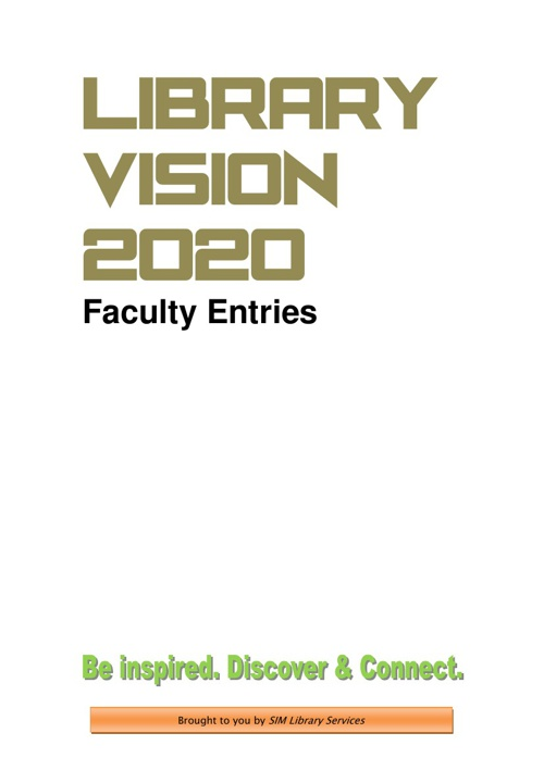 Library Vision 2020 (Faculty Entries)