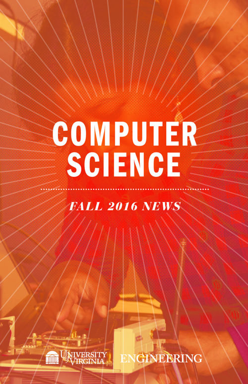 UVA Computer Science Fall 2016 Newsletter