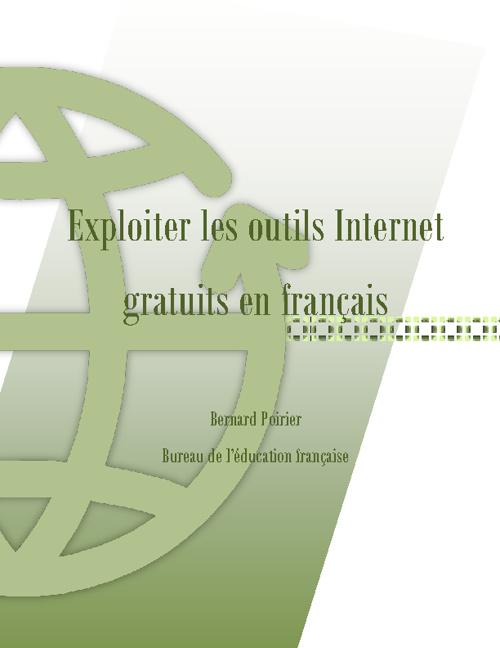 Exploiter les outils d'Internet gratuits en français