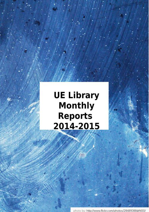 UE Library Monthly Reports 2014-2015