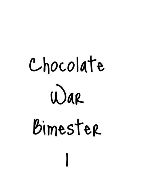 Chocolate War Bimester 1