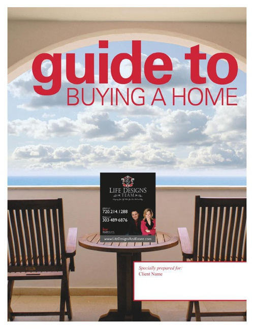 Life Designs Team Buyers Guide To Home Ownership