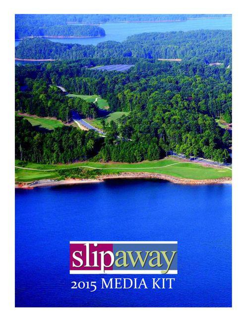 2015 Slip Away Media Kit