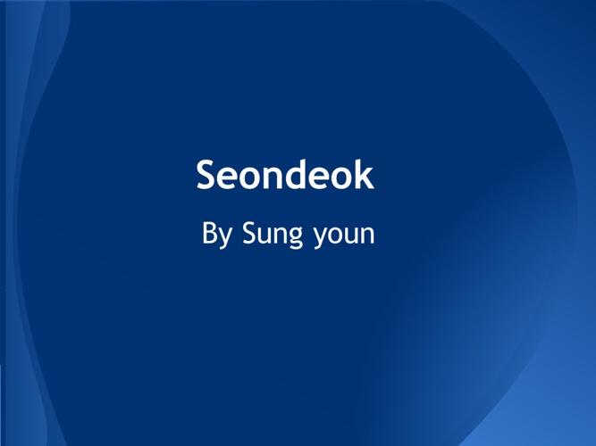 Queen Seodeok (V.I.P)