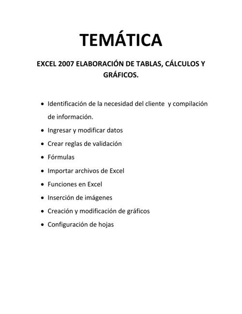 EXCEL 2007 ELABORACION DE TABLAS, CÁLCULOS Y GRÁFICOS.