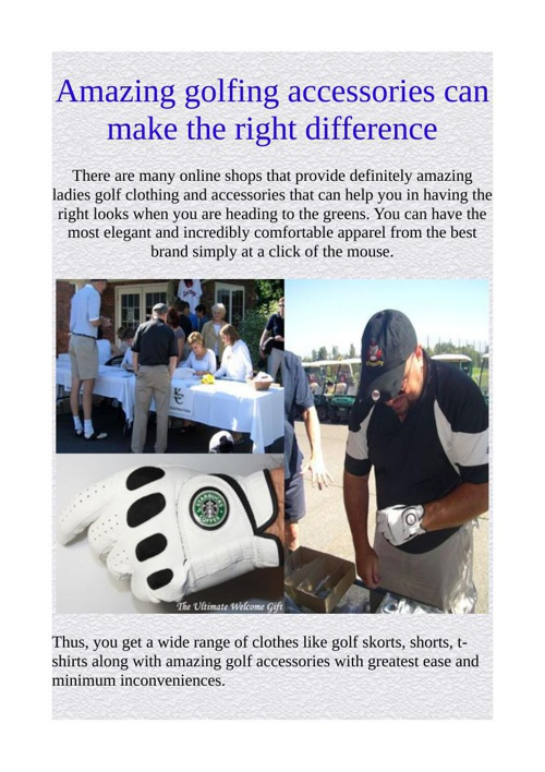 Amazing golfing accessories can make the right difference