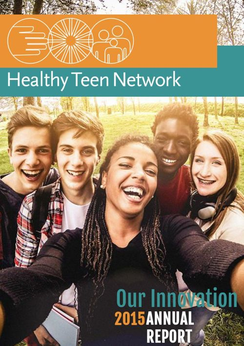 Healthy Teen Network 2015 Annual Report