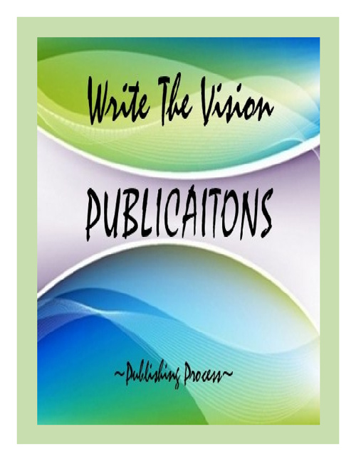 Write The Vision Publications  - NEW Publishing Process