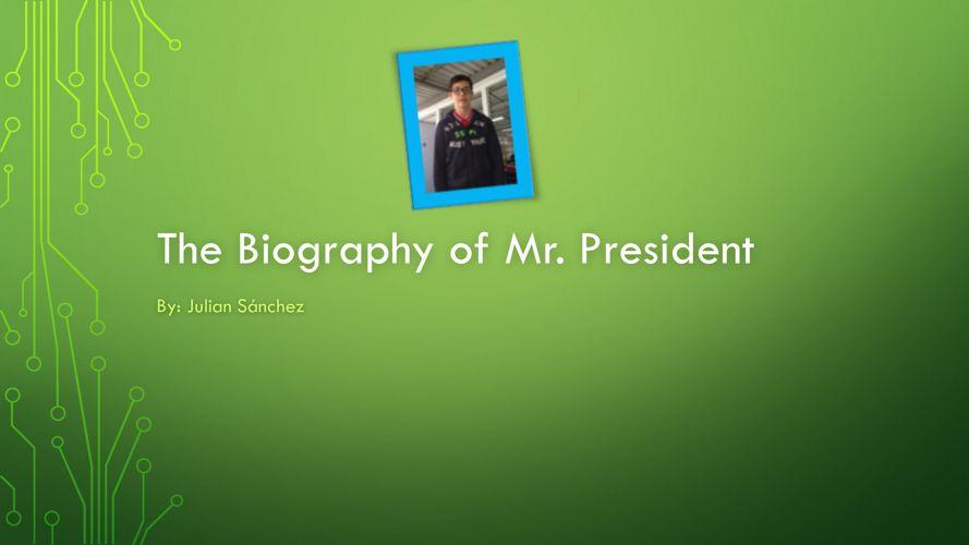Julián Sánchez - Mr. President