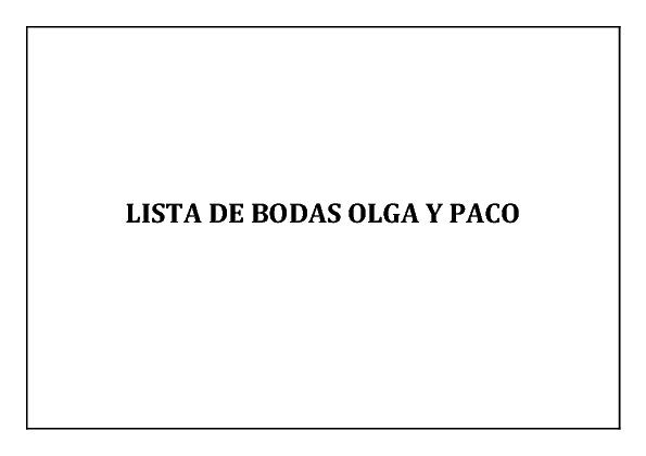 LISTA DE BODAS OLGA Y PACO - 9 DE JUNIO