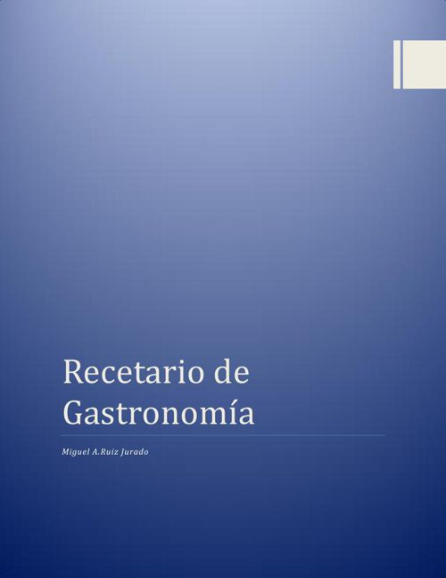 Recetario de Gastronomía Miguel Ruiz 3C
