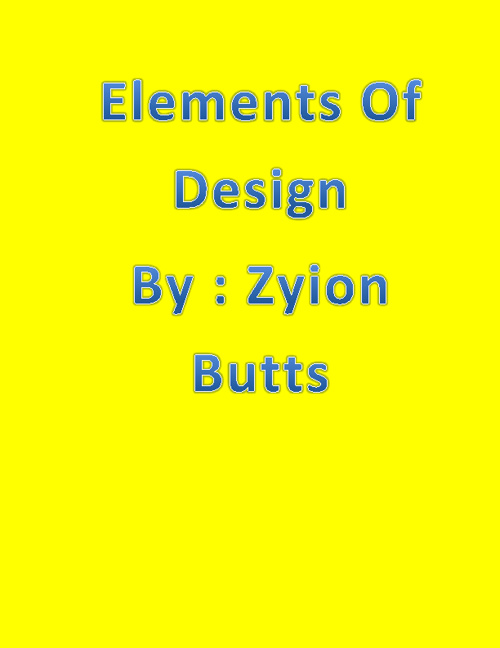 Zyion Butts Elements and Principles of Design