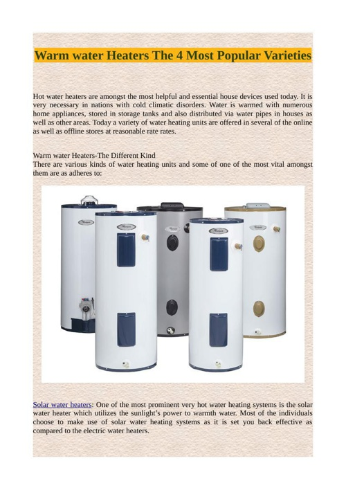 Warm water Heaters The 4 Most Popular Varieties