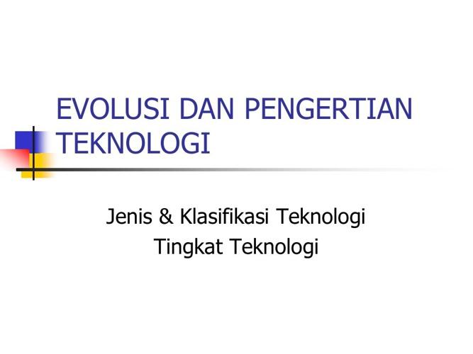 Nota Tam. AA 209-EVOLUSI DAN PENGERTIAN TEKNOLOGI-1
