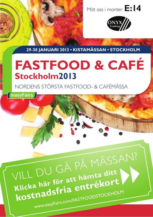E-biljett FASTFOOD & CAFÉ Stockholm 2013 - Onyx