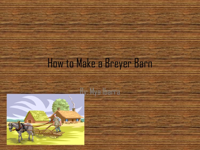 How to Make a Breyer Barn
